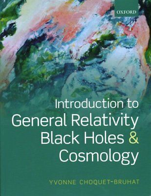 Introduction to General Relativity, Black Holes, and Cosmology 9780199666461