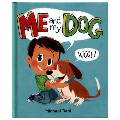 Me and My Dog by Michael Dahl, Zoe Persico (artist)