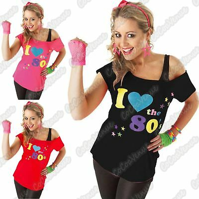 New Ladies I Love 80s Print Fancy Dress Costume Neon Festival Outfit T-Shirt Top
