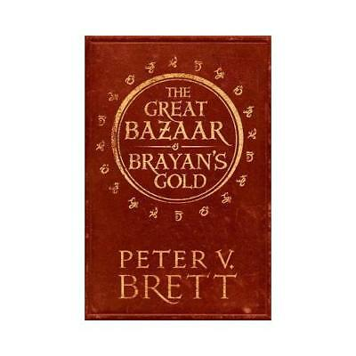 The Great Bazaar and Brayan's Gold by Peter V. Brett (author)
