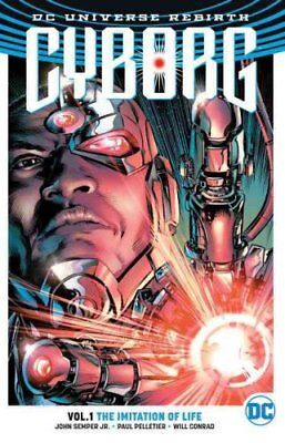 Cyborg TP Vol 1 The Imitation of Life (Rebirth) by John Semper (Paperback, 2017)