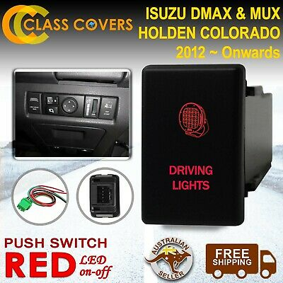 12V Push Switch DRIVING LIGHTS for Holden Colorado Isuzu DMax MUX 2012+ LED RED