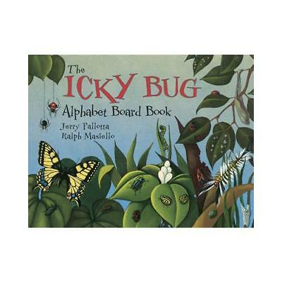 The Icky Bug Alphabet Board Book by Jerry Pallotta, Ralph Masiello (illustrator)
