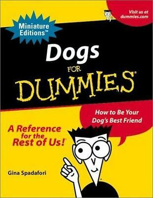 Dogs For Dummies: How To Be Your Dog's Best Friend (Miniature Editions for Dummi