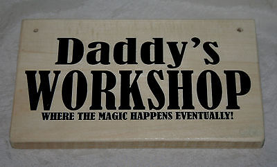Daddy's WORKSHOP Est. 2018 Outdoor Hanging Door Sign Plaque Wood Shed Garage Den
