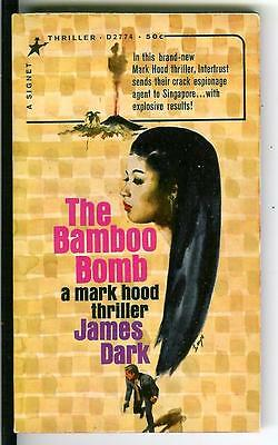 THE BAMBOO BOMB by James Dark, rare US Signet spy Asian gga pulp vintage pb