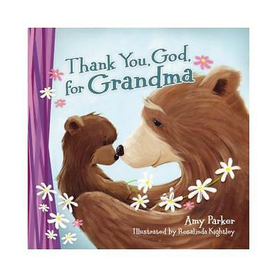 Thank You, God, for Grandma by Amy Parker (author)