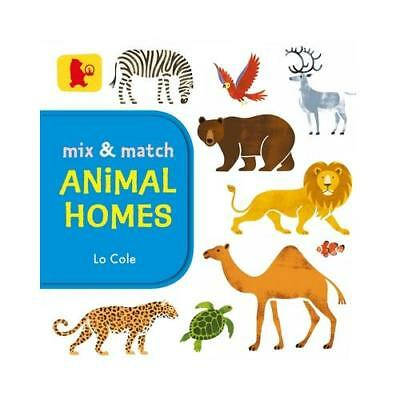 Mix & Match Animal Homes by Lo Cole (author)