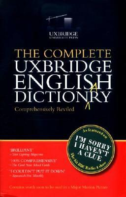 The Complete Uxbridge English Dictionary by Graeme Garden (author), Tim Brook...