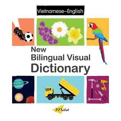 New Bilingual Visual Dictionary. English-Vietnamese by Sedat Turhan, Anna Mar...