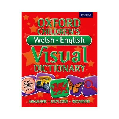 Oxford Children's Welsh-English Visual Dictionary by Oxford Dictionaries (aut...
