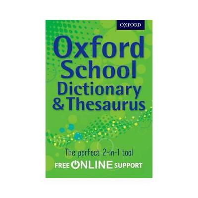 Oxford School Dictionary & Thesaurus by Oxford Dictionary (author)