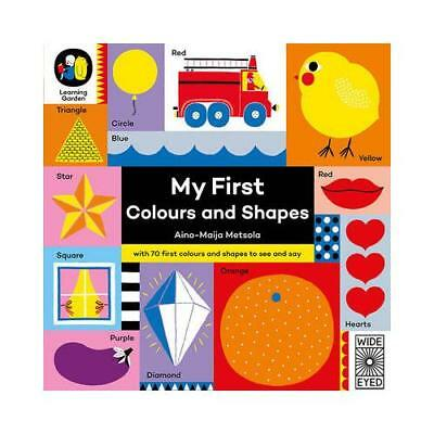 My First Colours and Shapes by Aino-Maija Metsola (author)
