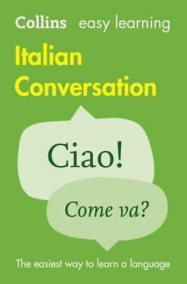 Easy Learning Italian Conversation by Collins Dictionaries New Paperback Book