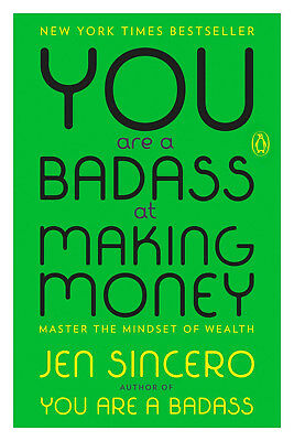 You Are a Badass at Making Money : Master the Mindset of Wealth (2017, eBooks)