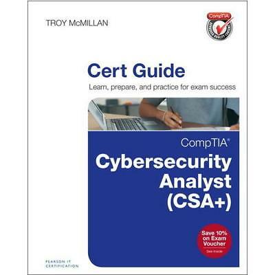 CompTIA Cybersecurity Analyst (CSA+) Cert Guide by Troy McMillan (author)