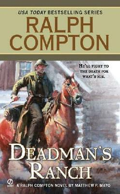 Dead Man's Ranch by Ralph Compton (author), Matthew P. Mayo (author)