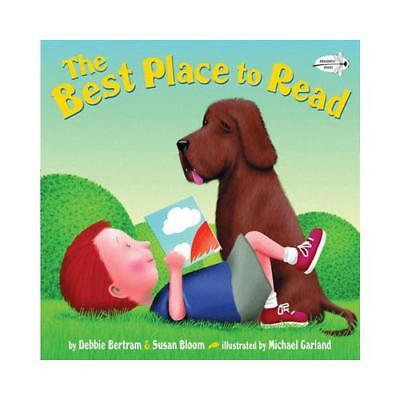 The Best Place to Read by Debbie Bertram, Susan Bloom, Michael Garland (illus...