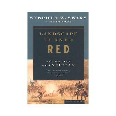 Landscape turned red the battle of antietam paperback new sears landscape turned red by stephen w sears author fandeluxe Choice Image