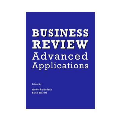 Business Review by Anton Ravindran (editor), Farid Shirazi (editor)