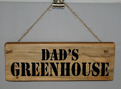 Greenhouse Sign Plaque Dad's Daddy Grandad Man Cave Shed Garage Outdoor Wood