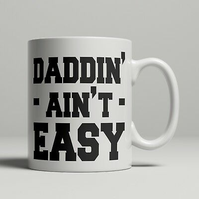 Dad mug DADDIN AINT EASY new Daddy Father for him birthday fathers day gift idea