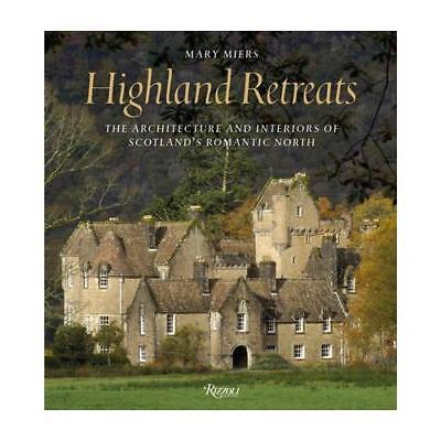 Highland Retreats by Mary Miers, Paul Barker (photographer), Country Life Mag...
