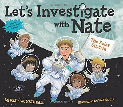The Solar System (Let's Investigate with Nate, Bk. 2)