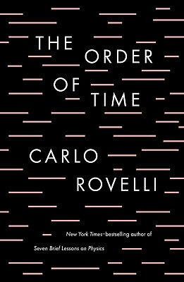 The Order of Time by Carlo Rovelli (2018, eBooks)