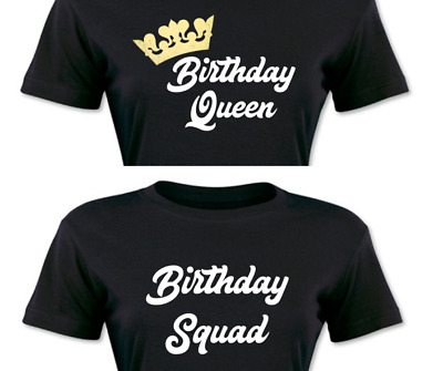Birthday Squad Shirts Queen Girl Party Womens T Tees 21st Bday