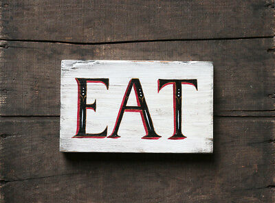 Eat Sign Handmade Wooden Sign Rustic Vintage Farmhouse Kitchen Wall Decor 9  Inch