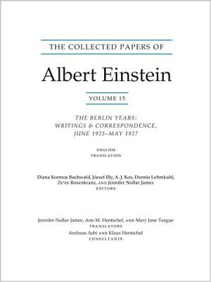 The Collected Papers of Albert Einstein, Volume 15 (Translation... 9780691178820