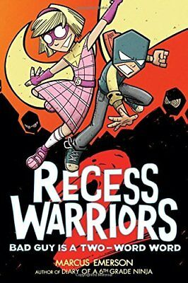 Bad Guy Is a Two-Word Word (Recess Warriors, Volume 2)