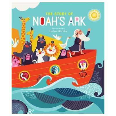 The Story of Noah's Ark by Helen Dardik (author)
