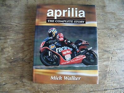 Aprilia The Complete Story By Mike Walker Hardback Motorcycle Book