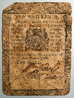 1776 Philadelphia Ten Shillings Continental Currency 25th Day of April