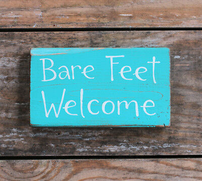 HANDMADE WOODEN SIGN Bare Feet Welcome Rustic Beach Wall Decor Teal ...