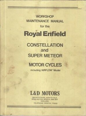 ROYAL ENFIELD 700cc CONSTELLATION & SUPER METEOR 1956- FACTORY WORKSHOP MANUAL