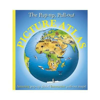 The Pop-Up, Pull-Out Picture Atlas by DK (author)