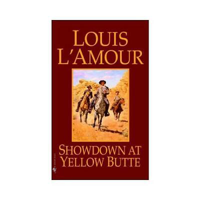 Showdown at Yellow Butte by Louis L'Amour (author)