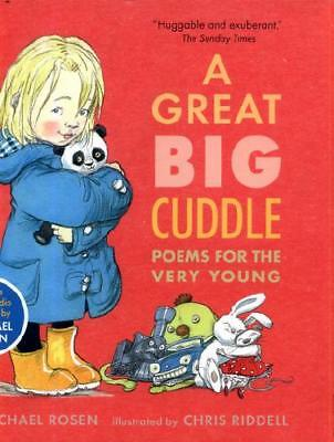 A Great Big Cuddle by Michael Rosen, Chris Riddell (illustrator)