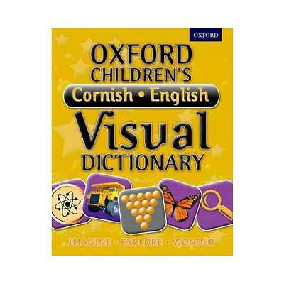 Oxford Children's Cornish-English Visual Dictionary by Oxford Dictionaries (a...