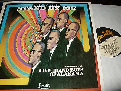 The Original Five Blind Boys Of Alabama : Oh Lord Stand By Me Lp 1970 Speciality