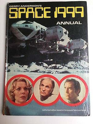 Gerry Anderson's Space 1999 Authorized Edition Based On T.v Series 1975