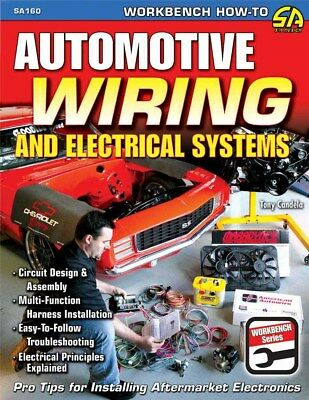 S-A Books Automotive Wiring and Electrical Systems P/N 160