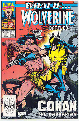 What If...?  16 NM   Wolverine vs Conan c/s, Red Sonja, X-Men, 8/90