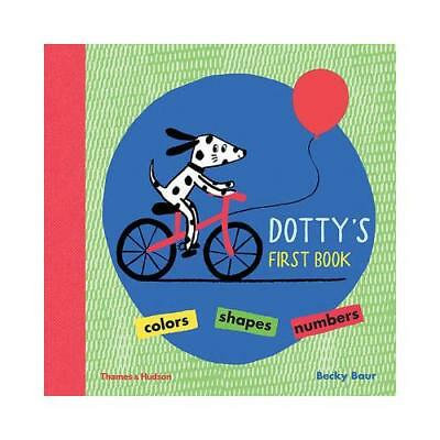 Dotty's First Book by Becky Baur (author)