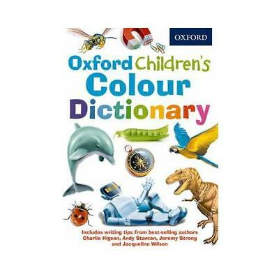 Oxford Children's Colour Dictionary by Oxford Dictionaries (author)