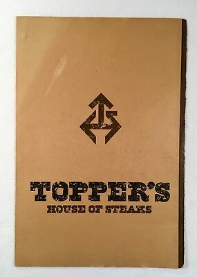 Vintage TOPPERS HOUSE OF STEAKS Restaurant Menu Mansfield Ohio