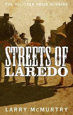 Streets of Laredo by Larry McMurtry (author)